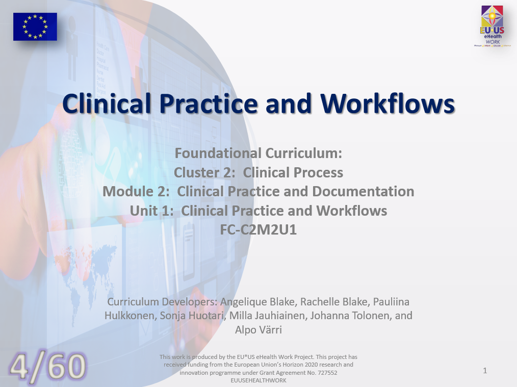 Clinical Practice and Workflows